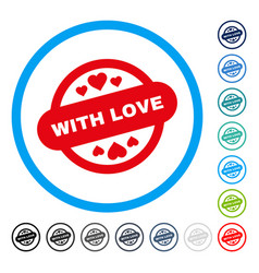With love stamp seal rounded icon vector