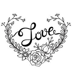 Hand lettering word love with floral wreath in vector