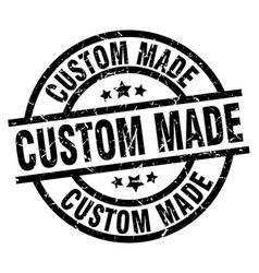 Custom made round grunge black stamp vector