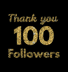 Thank you 100 followerstemplate for social media vector