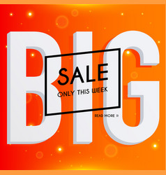 Big sale banners design discounts and special vector