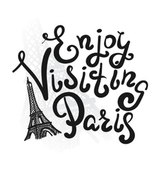 Enjoy visiting paris vector