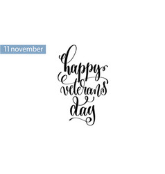 happy veterans day hand lettering inscription to vector image vector image