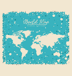 White world map floral pattern with light blue vector