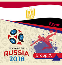 russia 2018 wc group a egypt background vector image vector image
