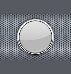 White glass button with chrome frame on metal vector