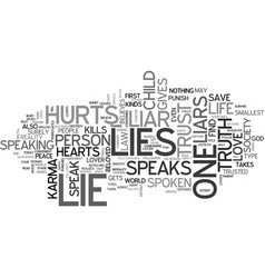 Lies kill hearts text background word cloud vector
