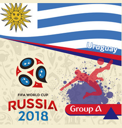 Russia 2018 wc group a uruguay background vector
