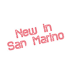 New in san marino rubber stamp vector