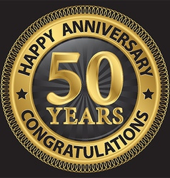 50 years happy anniversary congratulations gold vector
