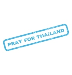 Pray For Thailand Rubber Stamp vector image vector image
