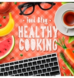Cooking blog healthy cooking recipes vector image