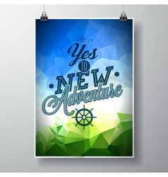 Say yes to new adventures inspiration quote vector