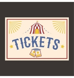 Circus vintage tickets label banner vector