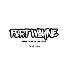 United states fort wayne indiana city graffitti vector