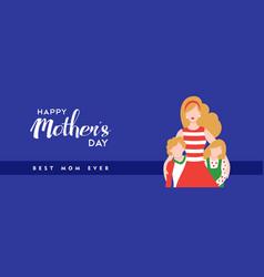 Happy mother day children love banner vector