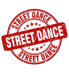street dance red grunge round vintage rubber stamp vector image