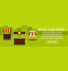 street trade kiosks banner horizontal concept vector image
