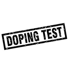 Square grunge black doping test stamp vector