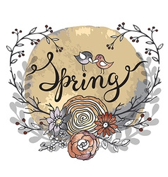 Hand lettering word Spring with floral wreath and vector image vector image