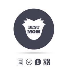 Best mom sign icon flower symbol vector