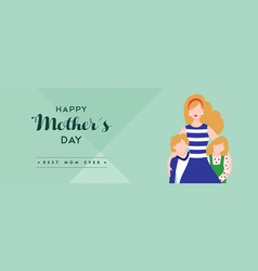 Happy mothers day family love banner vector