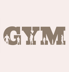 Muscular men silhouettes on gym word vector