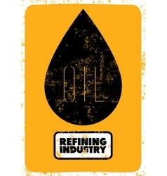 Gas and Oil retro grunge industry poster vector image