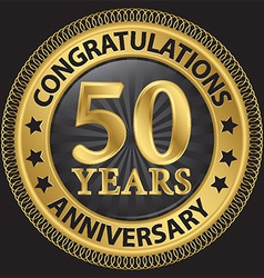 50 years anniversary congratulations gold label vector image