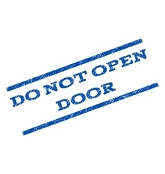 Do not open door watermark stamp vector