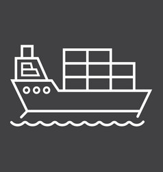 cargo ship line icon logistic and delivery vector image vector image