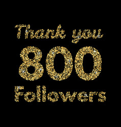 Thank you 800 followerstemplate for social media vector