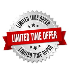 Limited time offer 3d silver badge with red ribbon vector