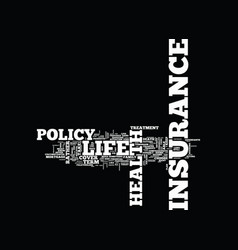 Life and health insurance text background word vector