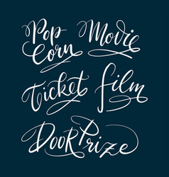Movie and ticket hand written typography vector