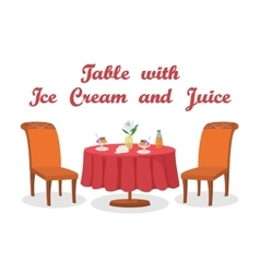 Table ice cream and juice isolated vector