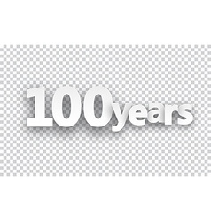 Hundred years paper sign vector
