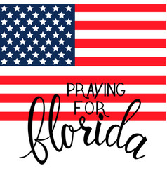 Praying for florida text vector