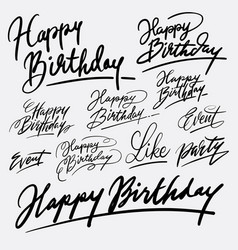 Event and happy birthday hand written typography vector