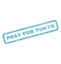 Pray for tokyo rubber stamp vector