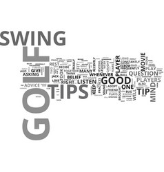 which golf tips should you listen to text word vector image vector image