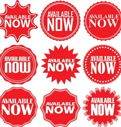 Available now signs set available now sticker set vector image