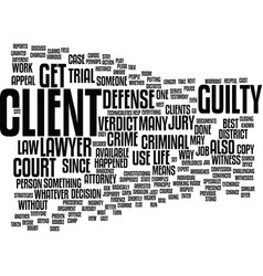 Life as a criminal defense lawyer text background vector