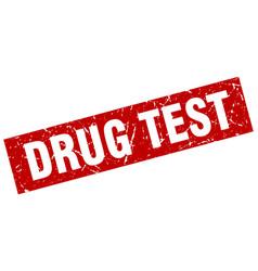 square grunge red drug test stamp vector image vector image