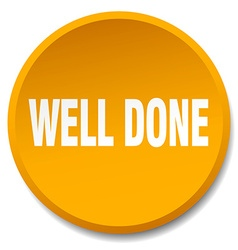 Well done orange round flat isolated push button vector