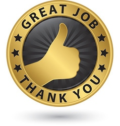 Great job golden thank you label with thumb up vector image