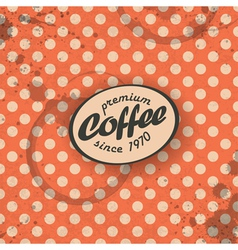 coffee themed retro background vector image