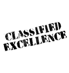 Classified excellence rubber stamp vector