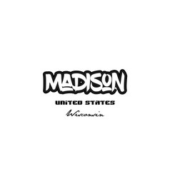 United states madison wisconsin city graffitti vector