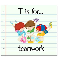 Flashcard letter T is for teamwork vector image